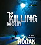 The killing moon a novel