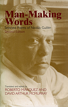 Man-making words; selected poems of Nicolás Guillén