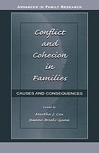 Conflict and cohesion in families : causes and consequences