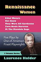 Renaissance women : five plays