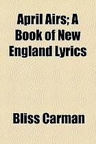 April airs : a book of New England lyrics