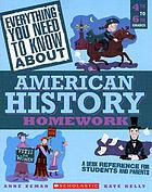 American History : a Desk Reference for Students and Parents