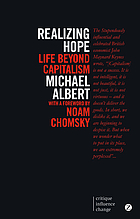 Realizing hope : life beyond capitalism