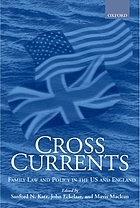 Cross currents : family law and policy in the United States and England