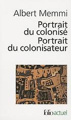 Portrait du colonisé, précédé de portrait du colonisateur : et d'une préface de Jean-Paul Sartre