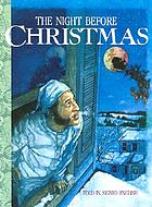 "The night before Christmas : told in signed English : an adaptation of the original poem ""A visit from St. Nicholas"" by Clement C. Moore"