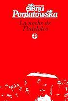 La noche de Tlatelolco; testimonios de historia oral