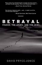 Betrayal : France, the Arabs, and the Jews