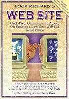 Poor Richard's web site : geek-free, commonsense advice on building a low-cost web site