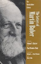 The letters of Martin Buber : a life of dialogue