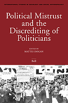 Political mistrust and the discrediting of politicians