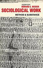 Sociological work; method and substance