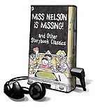 Miss Nelson is missing! and other storybook classics