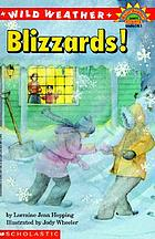 Wild weather : Blizzards!