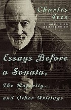 Essays before a sonata : and other writings