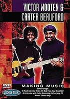 Victor Wooten & Carter Beauford making music