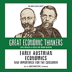 Early Austrian economics : new importance for the consumer