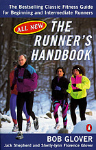 The runner's handbook : the best-selling classic fitness guide for beginner and intermediate runners