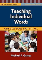 Teaching individual words : one size does not fit all
