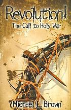 Revolution! : the call to holy war