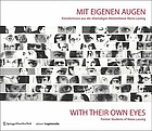 Mit Eigenen Augen : Künstlerinnen aus der ehemaligen Meisterklasse Maria Lassnig = With their own eyes : former students of Maria Lassnig
