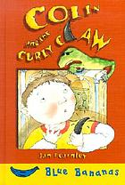 Colin and the curly claw