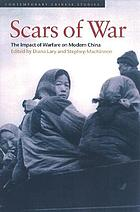 The scars of war : the impact of warfare on modern China