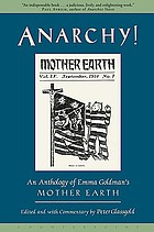 Anarchy! : an anthology of Emma Goldman's Mother earth