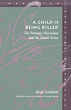 A child is being killed : on primary narcissism and the death drive