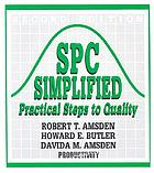 SPC simplified : practical steps to quality Spc simplified - practical steps to quality SPC simplified practical steps to quality