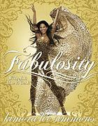 Fabulosity : what it is & how to get it