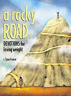 A rocky road : devotions for losing weight