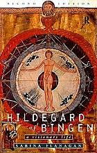 Hildegard of Bingen, 1098-1179 : a visionary lifeHildegard of Bingen : a visionary life
