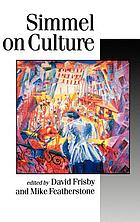 Simmel on culture : selected writings