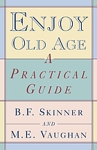 Enjoy old age : a program of self-management