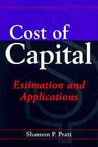 Cost of capital : estimation and applications