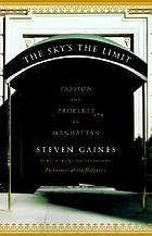 The sky's the limit : passion and property in Manhattan