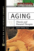 Aging : theories and potential therapies
