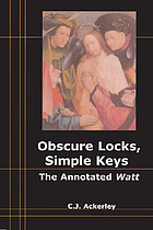 Obscure locks, simple keys : the annotated Watt