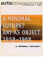 A minimal future? : art as object 1958-1968