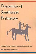 Dynamics of Southwest prehistory