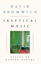 Skeptical music : essays on modern poetry