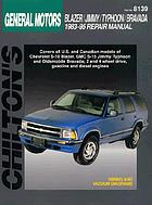 Chilton's General Motors Blazer/Jimmy/Typhoon/Bravada 1983-95 repair manual