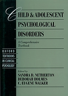 Child and adolescent psychological disorders : a comprehensive textbook