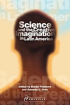 Science and the creative imagination in Latin America