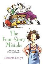 The Four-Story Mistake : a Melendy book