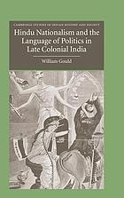 Hindu nationalism and the language of politics in late colonial India