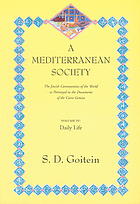 A Mediterranean society : the Jewish communities of the Arab world as portrayed in the documents of the Cairo Geniza