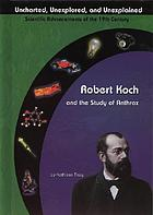 Robert Koch and the study of anthrax