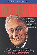 Franklin D. Roosevelt : a rendezvous with destiny